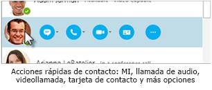 Acciones rápidas de Skype for Business