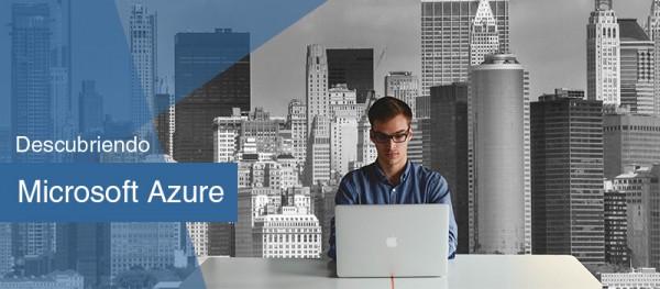 Descubre Microsoft Azure